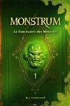 couverture Monstrum, Tome 1 : Le Sanctuaire des Monstres