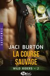 couverture Wild Riders, Tome 2 : La Course Sauvage