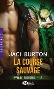 Wild Riders, Tome 2 : La Course Sauvage