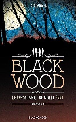 Couverture du livre : Blackwood, le pensionnat de nulle part