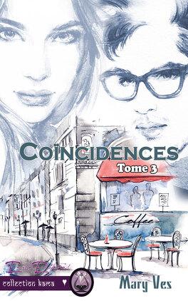 Couverture du livre : Confidences, Tome 3 : Coïncidences