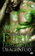 Dragonfury, Tome 3 : Furie tentatrice