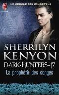 Le Cercle des immortels : Dark Hunters, Tome 17 : La Prophétie des songes