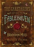 the caratakers guide to fablehaven