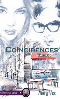 Confidences, Tome 3 : Coïncidences
