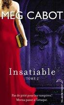 Insatiable, Tome 2 : Incisif