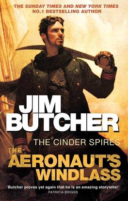 Couverture du livre : The Cinder Spires, Tome 1 : The Aeronaut's Windlass