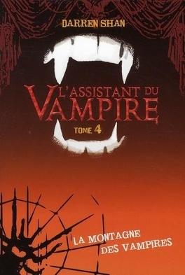 Couverture du livre : L'Assistant du Vampire, Tome 4 : La Montagne des Vampires