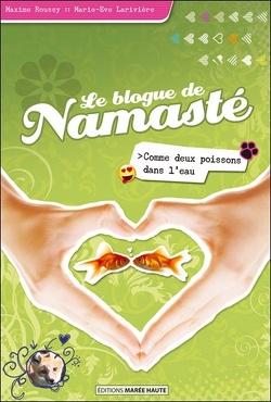 Couverture de Le blogue de Namasté, tome 2 : Comme deux poissons dans l'eau