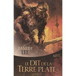 Couverture du livre : Le Dit de la Terre Plate, Livre I