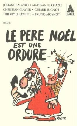 Couverture du livre : Le père Noël est une ordure