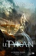 La Trilogie Valisar, Tome 2 : Le Tyran