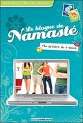 Le blogue de Namasté, tome 3 : Le mystère du t-shirt