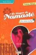 Le blogue de Namasté, tome 4 : Le secret de Kim