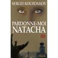 Pardonne Moi Natacha