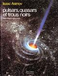 Pulsars, quasars et trous noirs