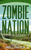 Zombie Story, Tome 2 : Zombie nation