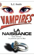 Vampires, tome 1 : La naissance