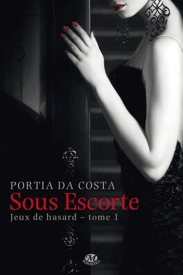 Couverture du livre : Jeux de Hasard, Tome 1 : Sous escorte