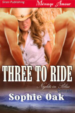 Couverture du livre : Nights in Bliss, Colorado 1 : Three to Ride