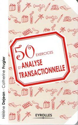 Couverture du livre : 50 exercices d'analyse transactionnelle