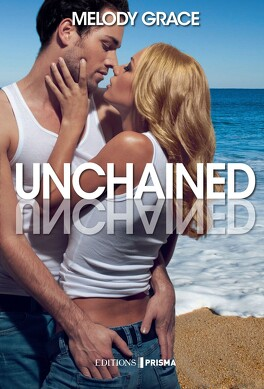 Couverture du livre : Beachwood Bay, Tome 3 : Unchained