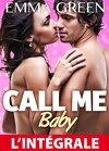 Call me Baby - L'intégrale