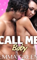 Call Me Baby, tome 2