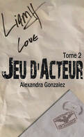 Jeu d'acteur, tome 2 : Jeu d'amour