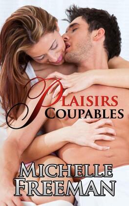 Couverture du livre : Plaisirs Coupables