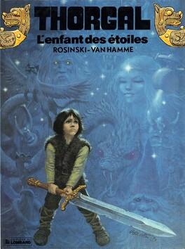 Couverture du livre : Thorgal, tome 7 : L'Enfant des étoiles