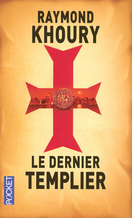Couverture du livre : Le Dernier Templier
