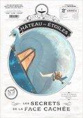 Le Château des étoiles, tome 5 : Les secrets de la face cachée