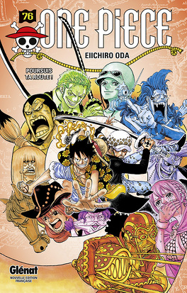 Couverture du livre : One Piece, Tome 76 : Poursuis ta route !