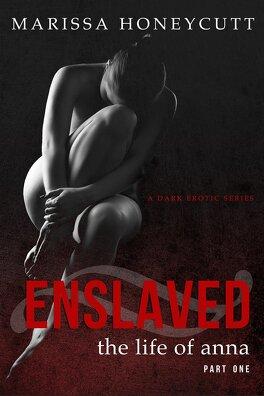 Couverture du livre : The Life Of Anna - Enslaved
