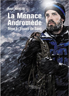 Couverture du livre : La menace Andromède, tome 1 : Flocon de Sang