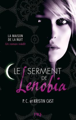 Couverture du livre : La Maison de la Nuit, Tome 9.5 : Le Serment de Lenobia