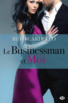 Couverture du livre : Les Héritiers, Tome 2 : Le Businessman et Moi