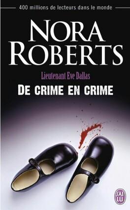 Couverture du livre : Lieutenant Eve Dallas, Tome 38 : De crime en crime