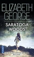 The Edge of Nowhere, Tome 1 : Saratoga Woods