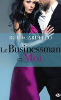 Les Héritiers, Tome 2 : Le Businessman et Moi