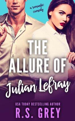 Couverture du livre : The Allure, Tome 1 : The Allure of Julian Lefray