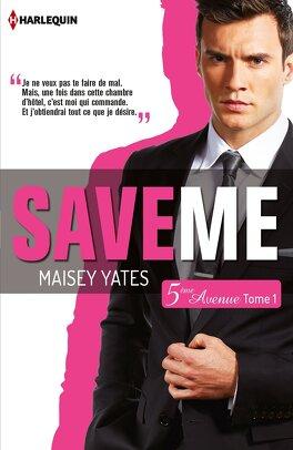 Couverture du livre : 5ème Avenue, Tome 1 : Save Me