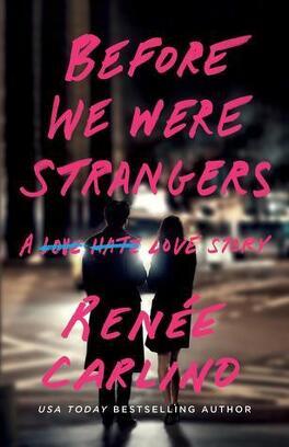 Couverture du livre : Before We Were Strangers