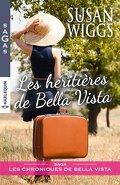 Les chroniques de Bella Vista, Tome 1 : Les héritières de Bella Vista