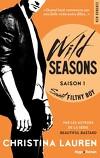 Wild Seasons, Tome 1 : Sweet Filthy Boy