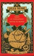 Robur-le-Conquérant / Maître du Monde