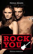 Rock You, Tome 1