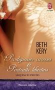 Séquences Privées, Tomes 1.5 & 1.6 : Prodigieuses Caresses & Portraits Libertins