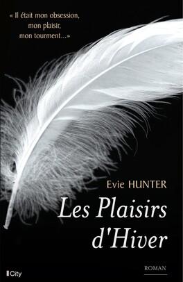 Couverture du livre : Plaisirs, Tome 1 : Les Plaisirs d'Hiver